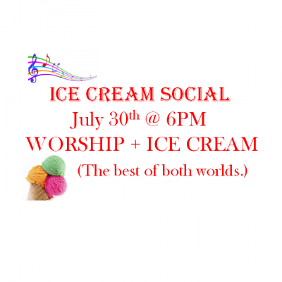 July 30: Ice Cream Social